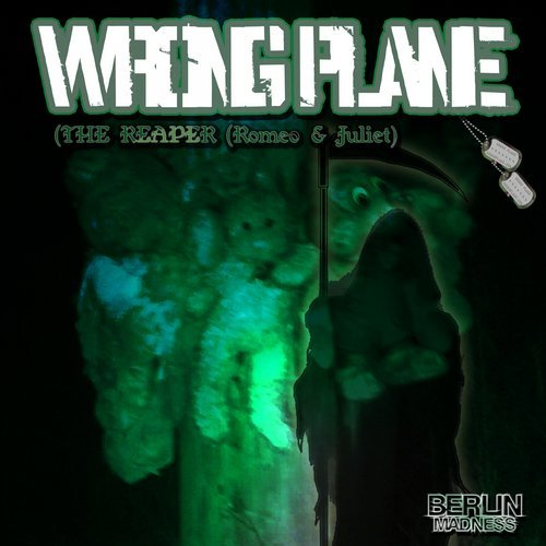 Wrong Plane - The Reaper